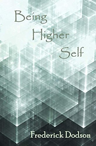 Being Higher Self Audiobook, Fred Dodson
