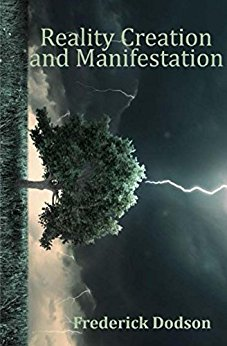 Reality Creation and Manifestation Audiobook, Fred Dodson
